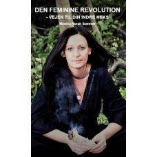 Den feminine revolution - vejen til din indre heks