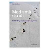 Med små skridt - en håndbog om depression og stress