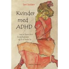 Kvinder med ADHD - lær at favne dine forskelligheder og få et bedre liv