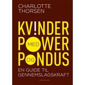 Kvinder med power og pondus - en guide til gennemslagskraft