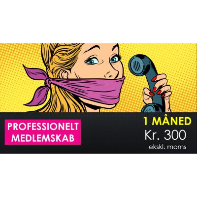 1 måneds professionelt medlemsskab kr. 300 ekskl. moms