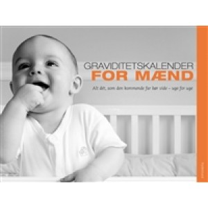 Graviditetskalender for mænd - alt dét, som den kommende far bør vide – uge for uge